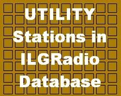 UTILITY - Non-Broadcasting Stations listed in ILGRadio