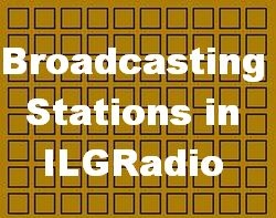 Broadcasting Stations listed in ILGRadio - Old Data here - new update will follow